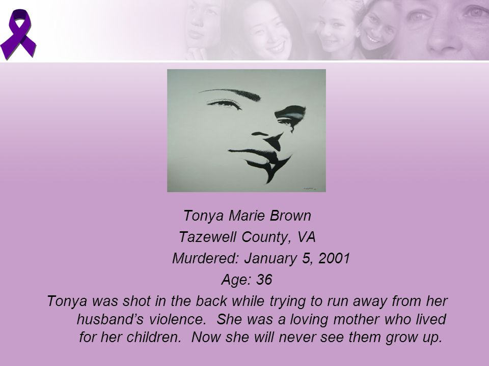 Tonya Marie Brown Tazewell County, VA Murdered: January 5, 2001