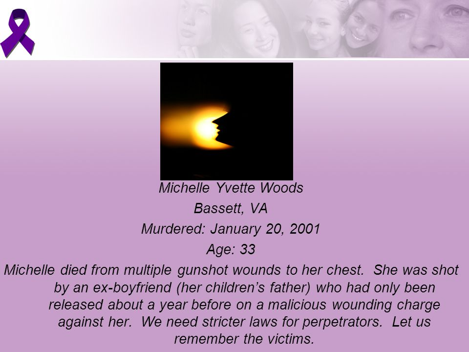 Michelle Yvette Woods Bassett, VA Murdered: January 20, 2001 Age: 33