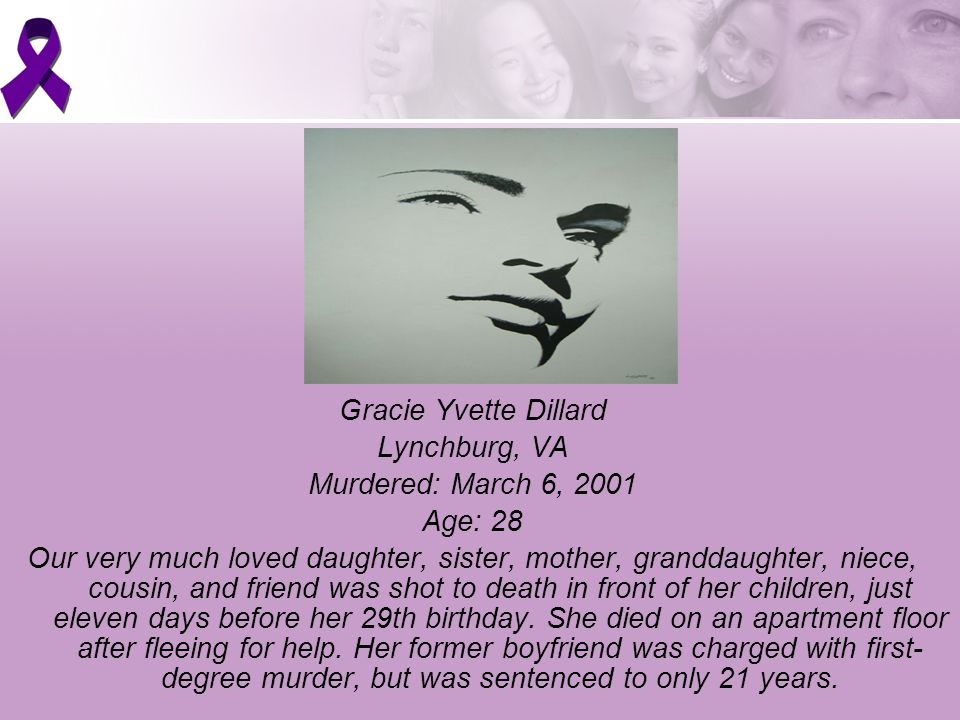Gracie Yvette Dillard Lynchburg, VA Murdered: March 6, 2001 Age: 28