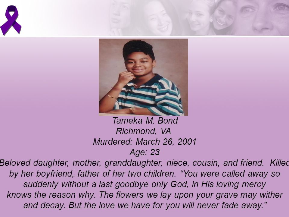 Tameka M. Bond Richmond, VA Murdered: March 26, 2001 Age: 23