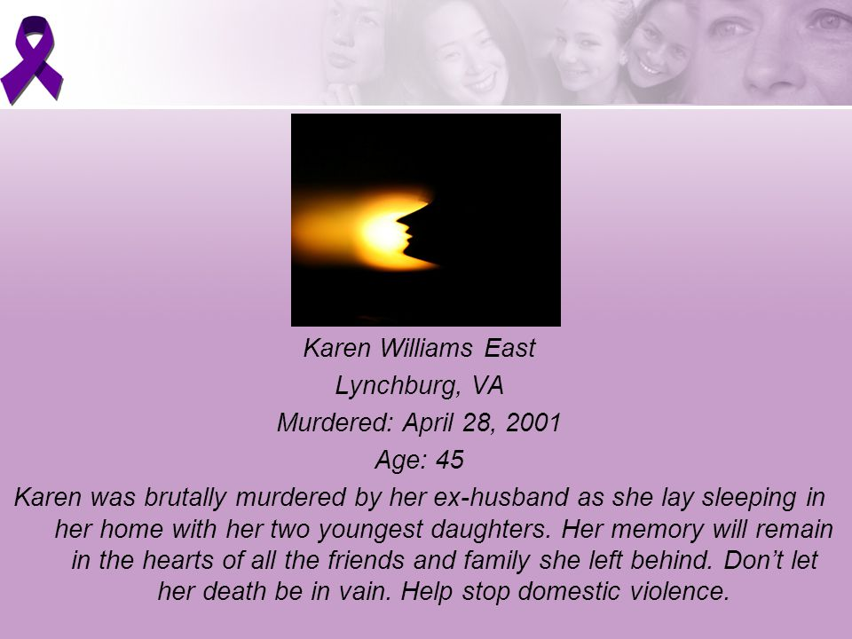 Karen Williams East Lynchburg, VA Murdered: April 28, 2001 Age: 45