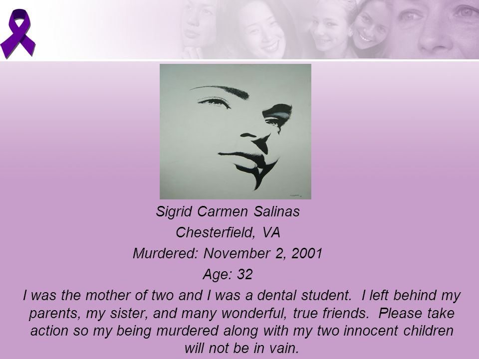 Sigrid Carmen Salinas Chesterfield, VA Murdered: November 2, 2001