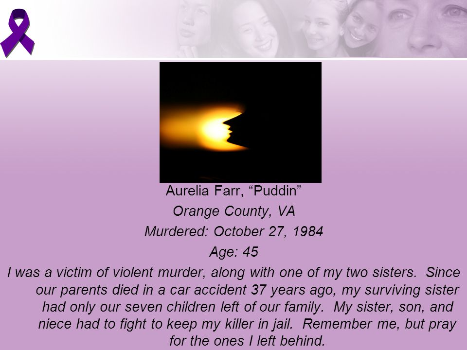 Aurelia Farr, Puddin Orange County, VA Murdered: October 27, 1984