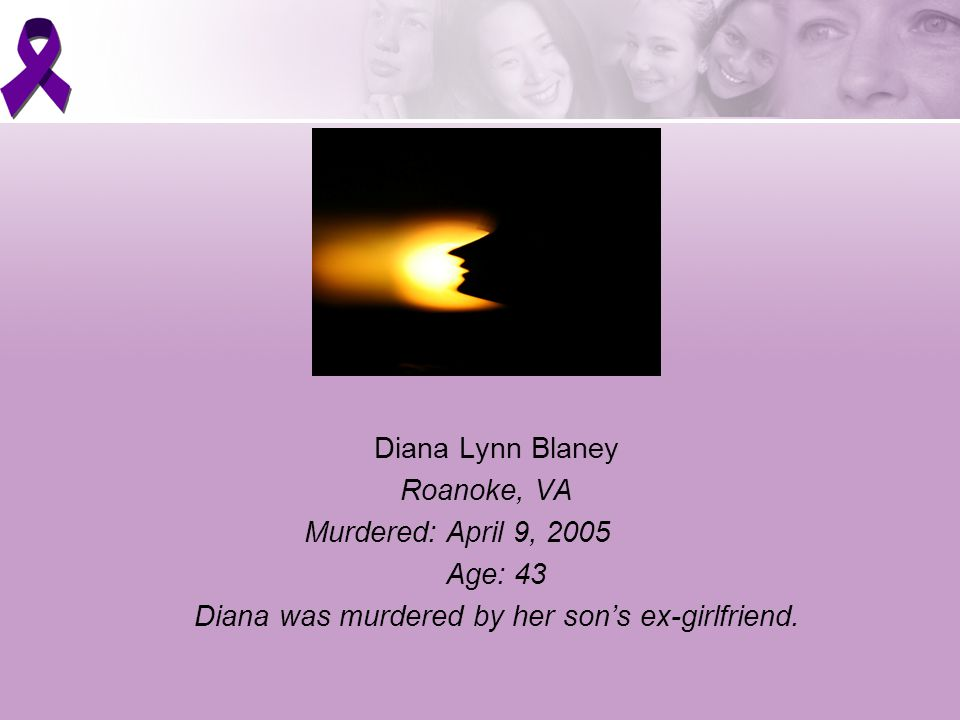 Diana was murdered by her son's ex-girlfriend.