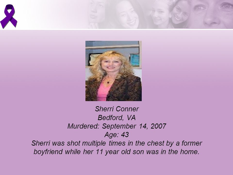 Sherri was shot multiple times in the chest by a former