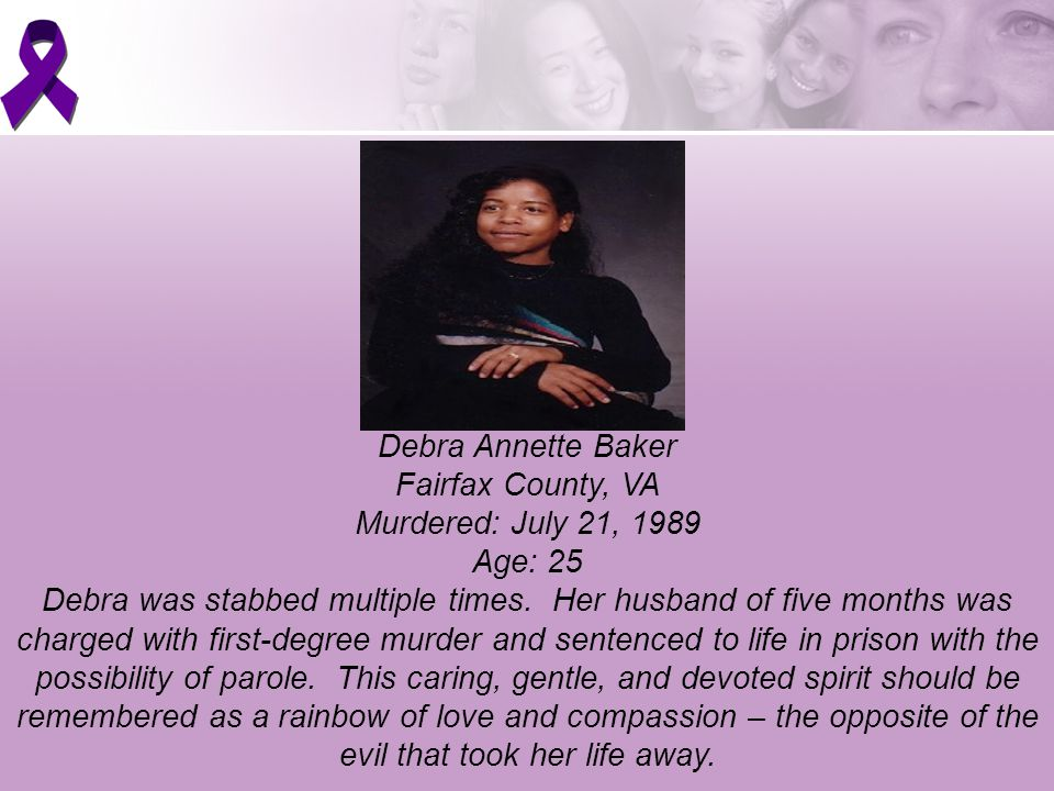 Debra Annette Baker Fairfax County, VA Murdered: July 21, 1989 Age: 25