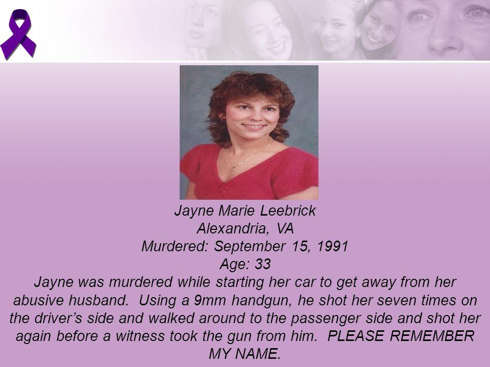 Jayne Marie Leebrick Alexandria, VA Murdered: September 15, 1991