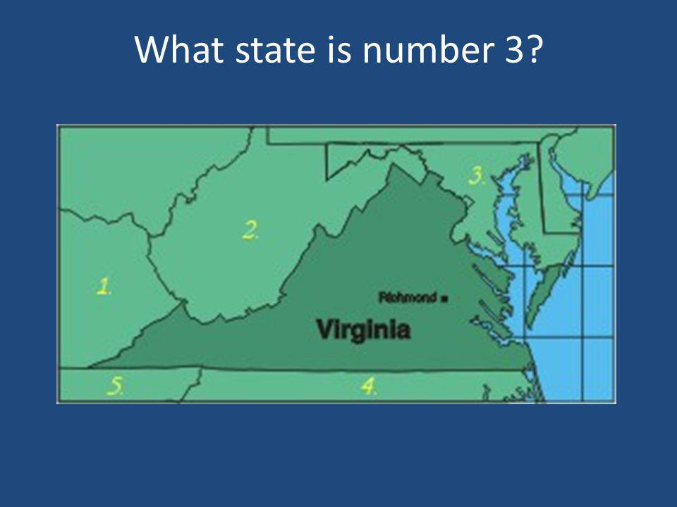 What state is number 3