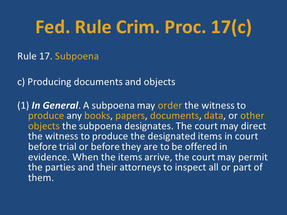 Fed. Rule Crim. Proc. 17(c)