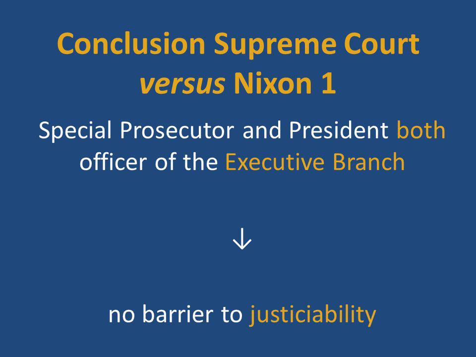 Conclusion Supreme Court versus Nixon 1