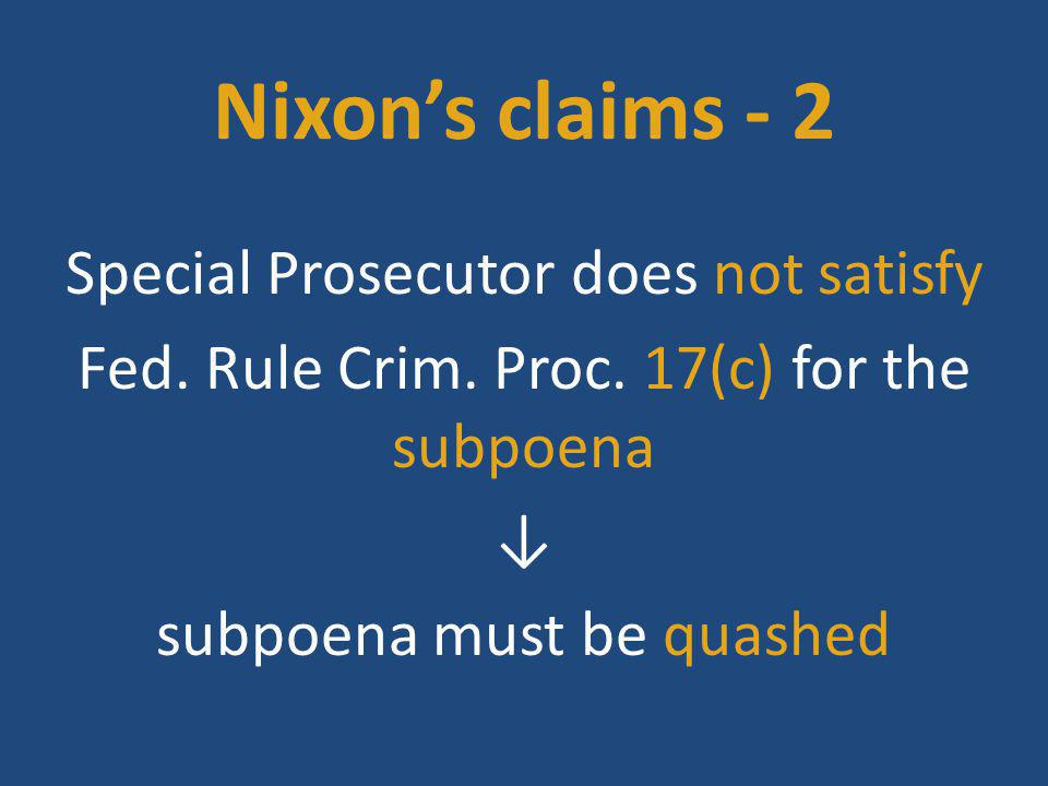 Nixon's claims - 2 Special Prosecutor does not satisfy Fed.