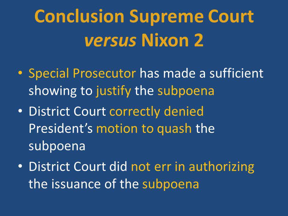 Conclusion Supreme Court versus Nixon 2