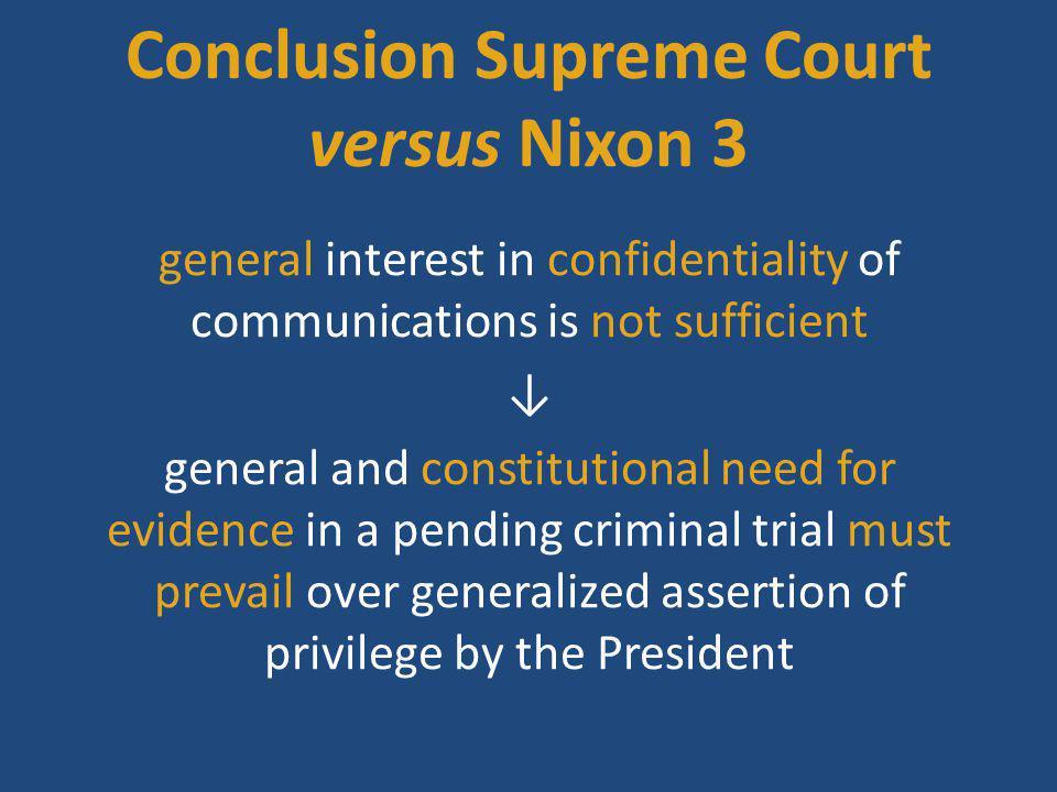 Conclusion Supreme Court versus Nixon 3
