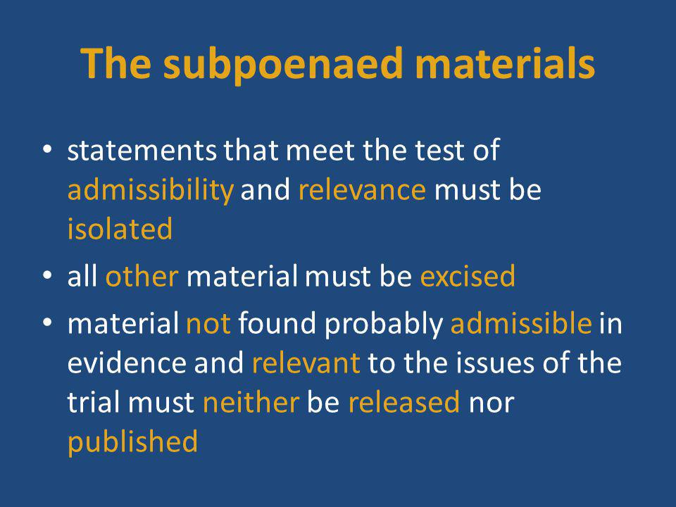 The subpoenaed materials