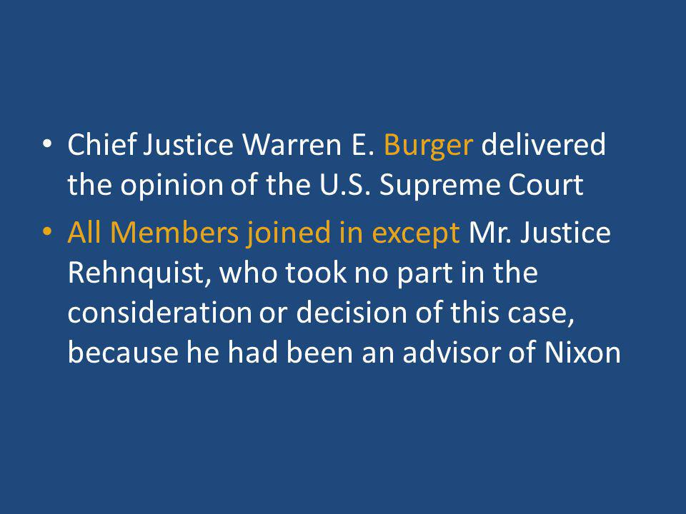Chief Justice Warren E. Burger delivered the opinion of the U. S