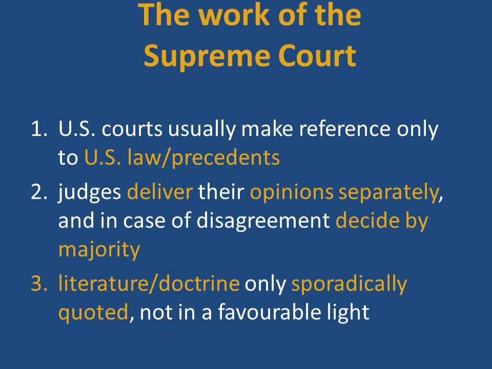 The work of the Supreme Court