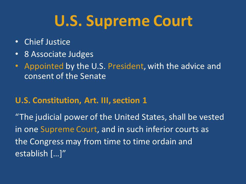 U.S. Supreme Court Chief Justice 8 Associate Judges