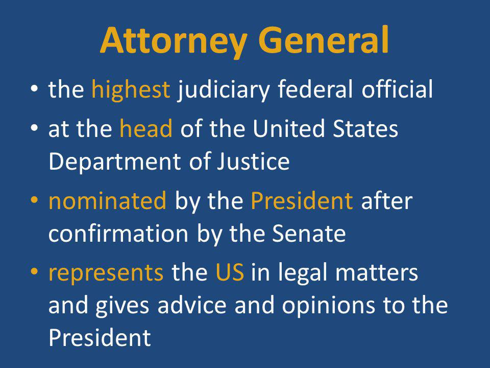 Attorney General the highest judiciary federal official