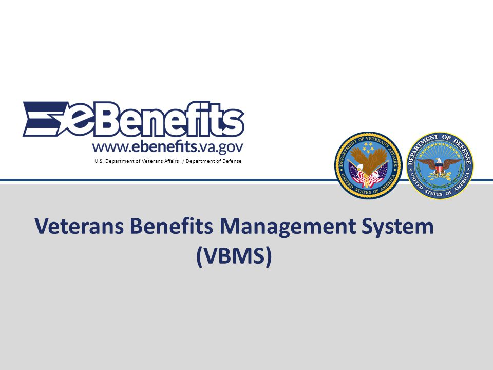Veterans Benefits Management System (VBMS)