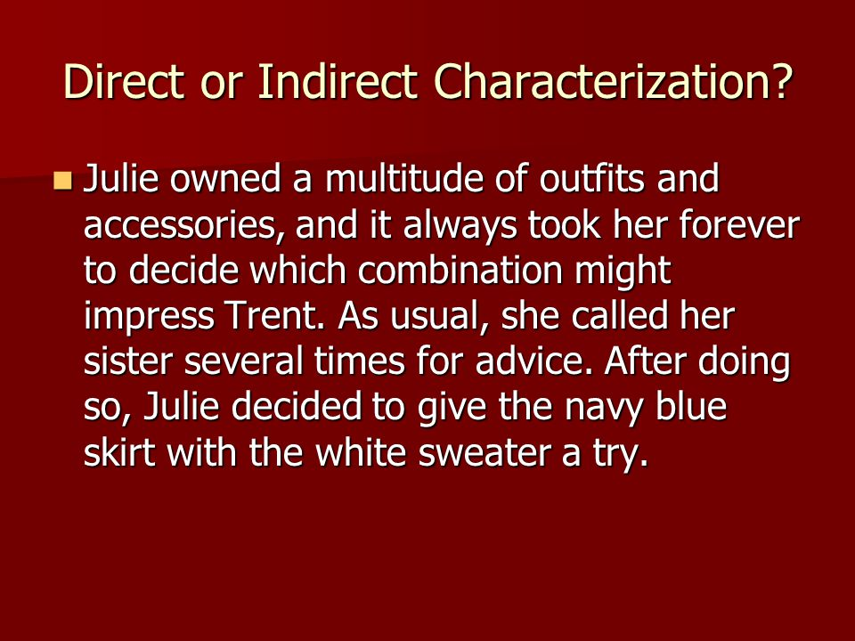 Direct or Indirect Characterization