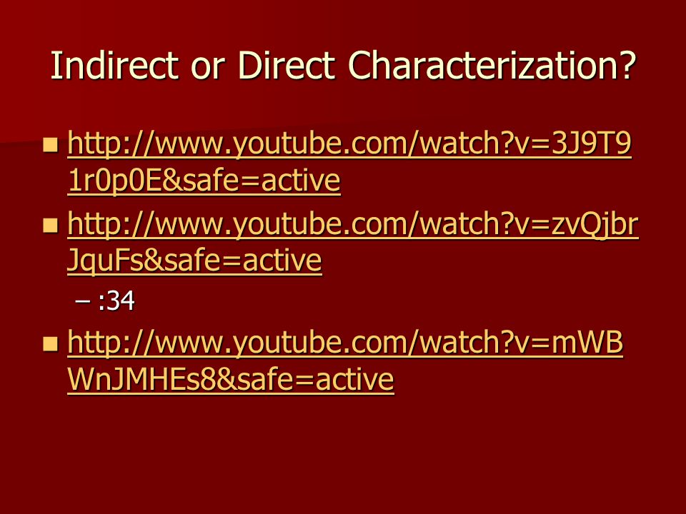 Indirect or Direct Characterization