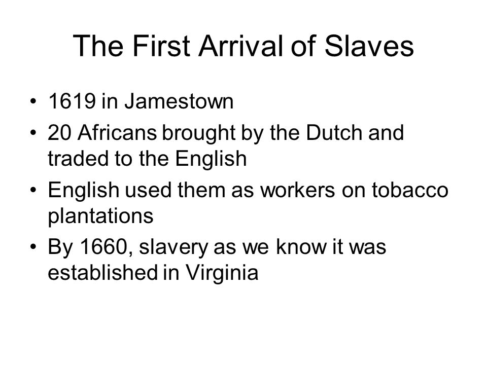 The First Arrival of Slaves