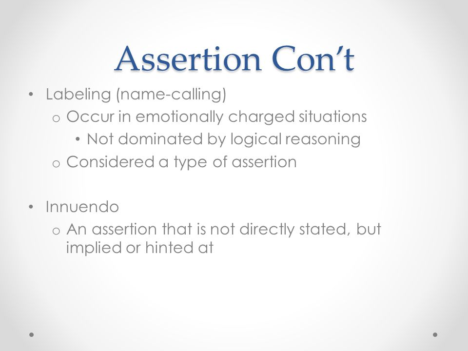 Assertion Con't Labeling (name-calling)