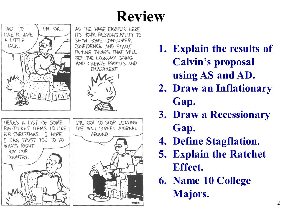 Review Explain the results of Calvin's proposal using AS and AD.