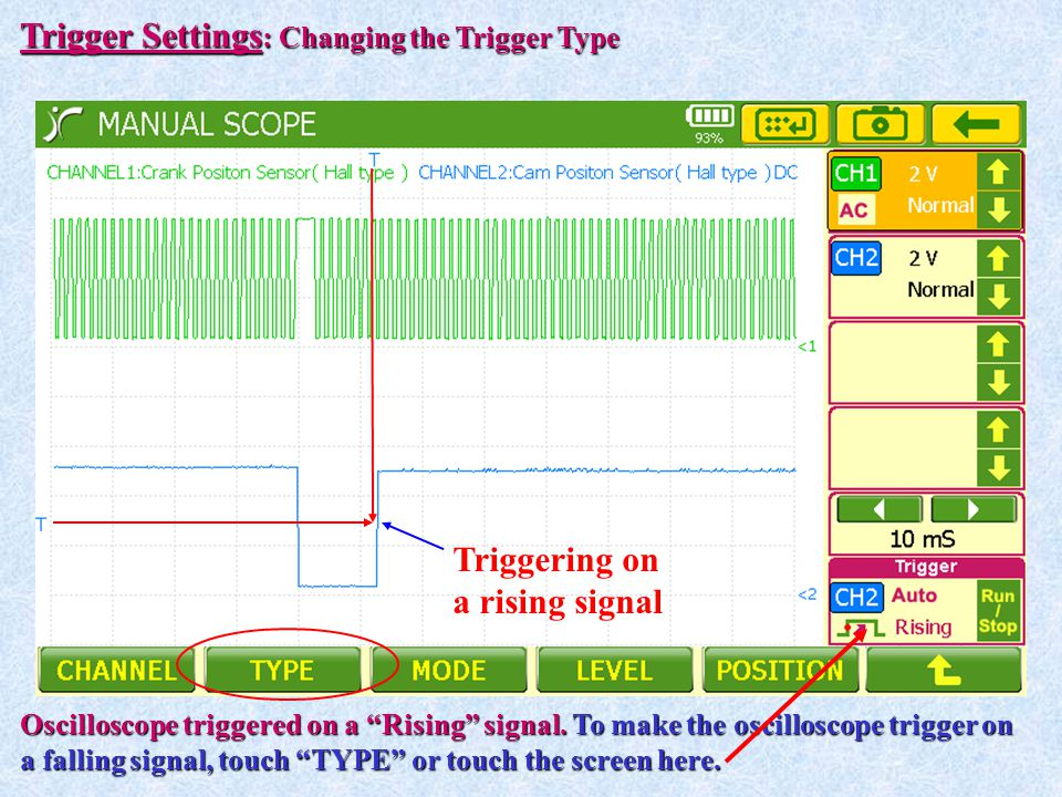 Trigger Settings: Changing the Trigger Type