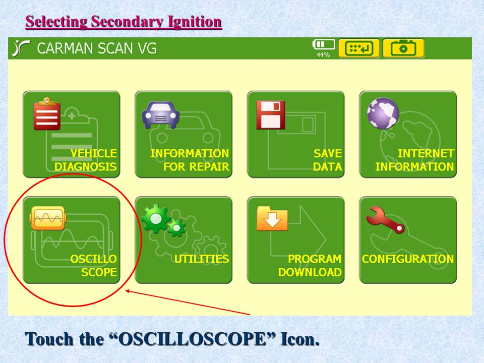 Touch the OSCILLOSCOPE Icon.