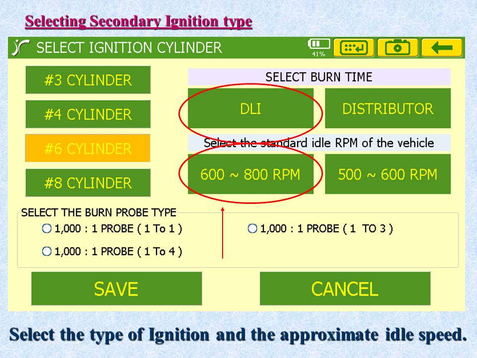 Select the type of Ignition and the approximate idle speed.
