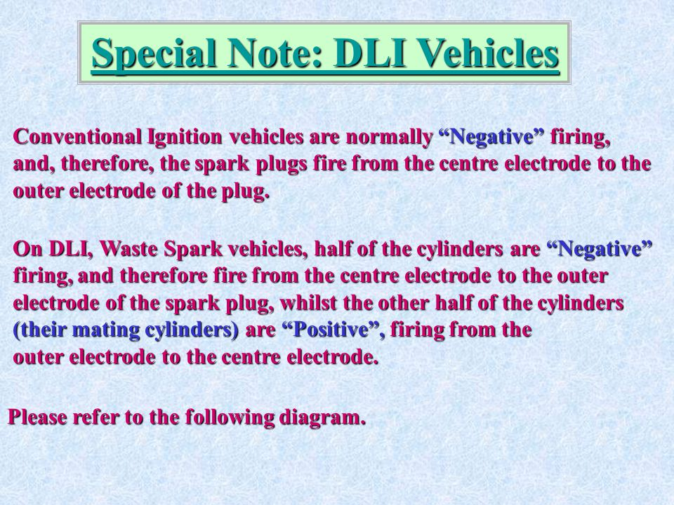 Special Note: DLI Vehicles