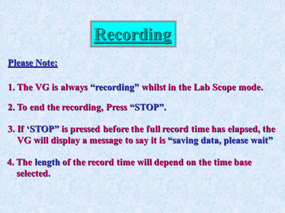 Recording Please Note: