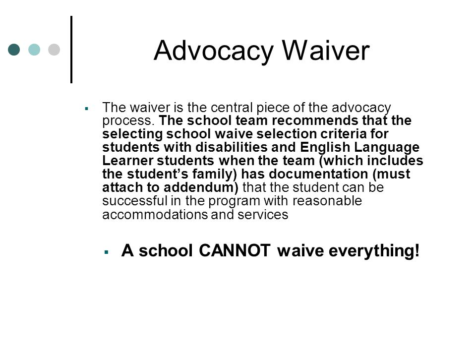 A school CANNOT waive everything!