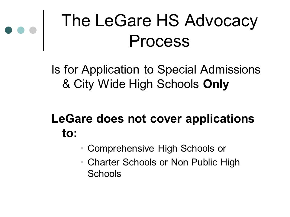The LeGare HS Advocacy Process