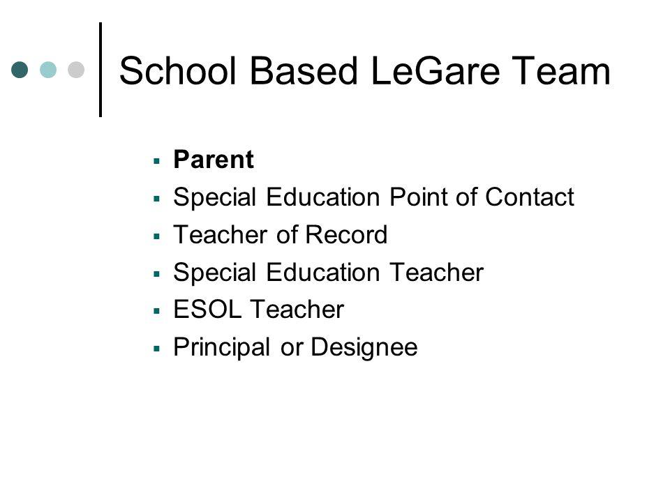 School Based LeGare Team