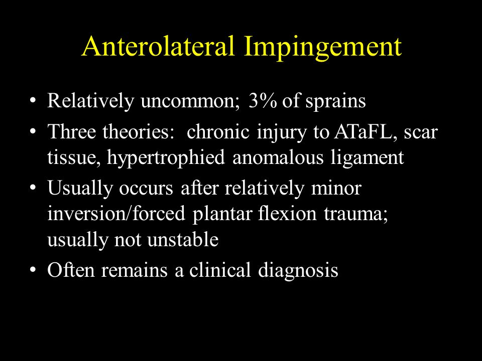 Anterolateral Impingement