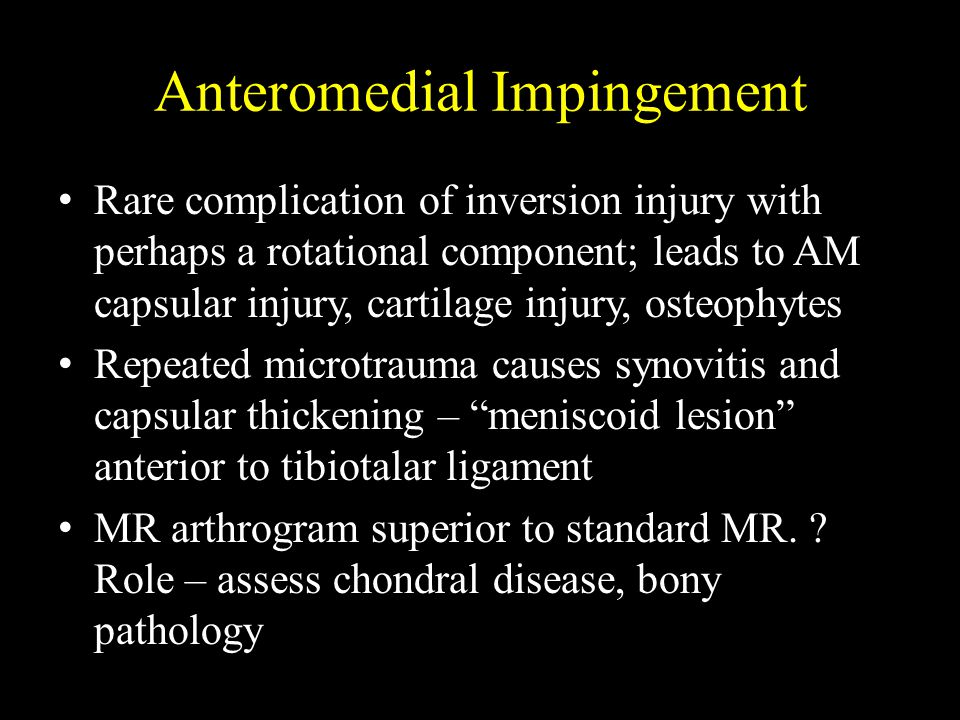 Anteromedial Impingement