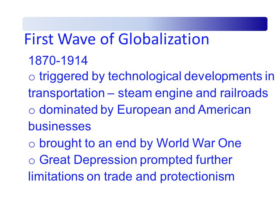 First Wave of Globalization
