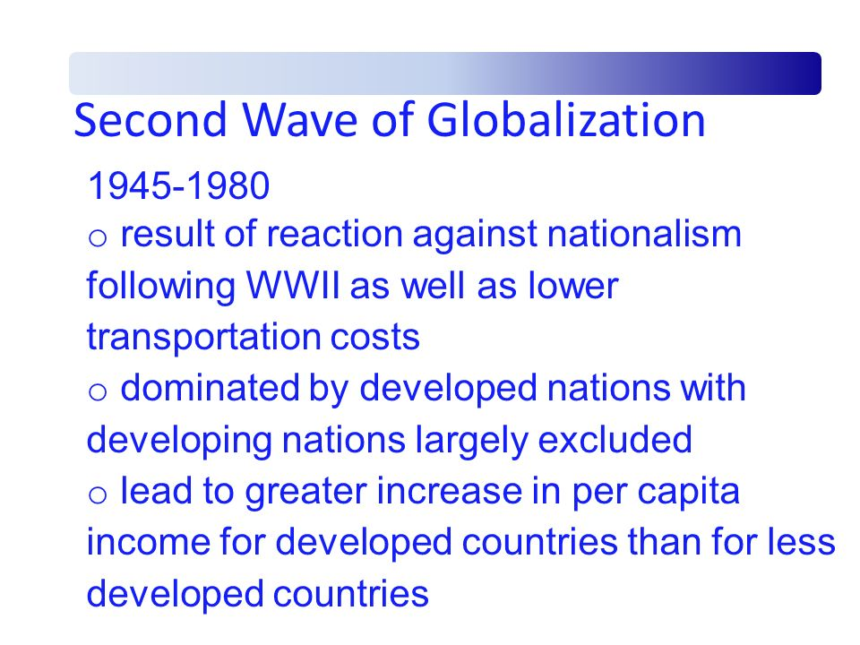 Second Wave of Globalization