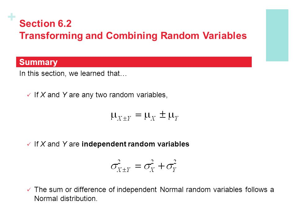 Section 6.2 Transforming and Combining Random Variables