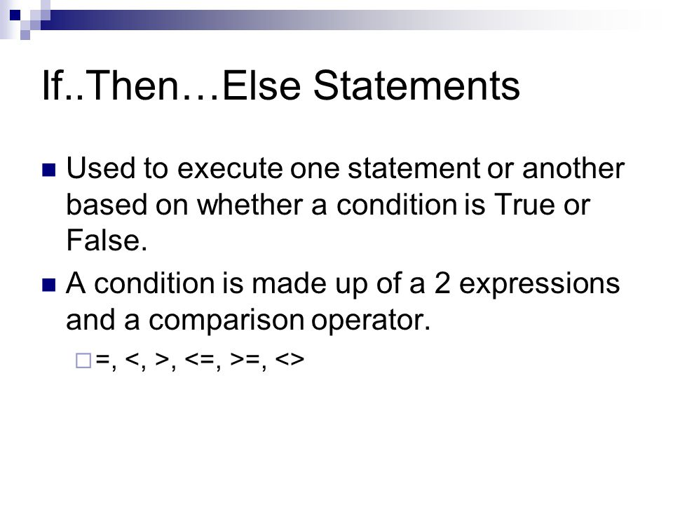 If..Then…Else Statements