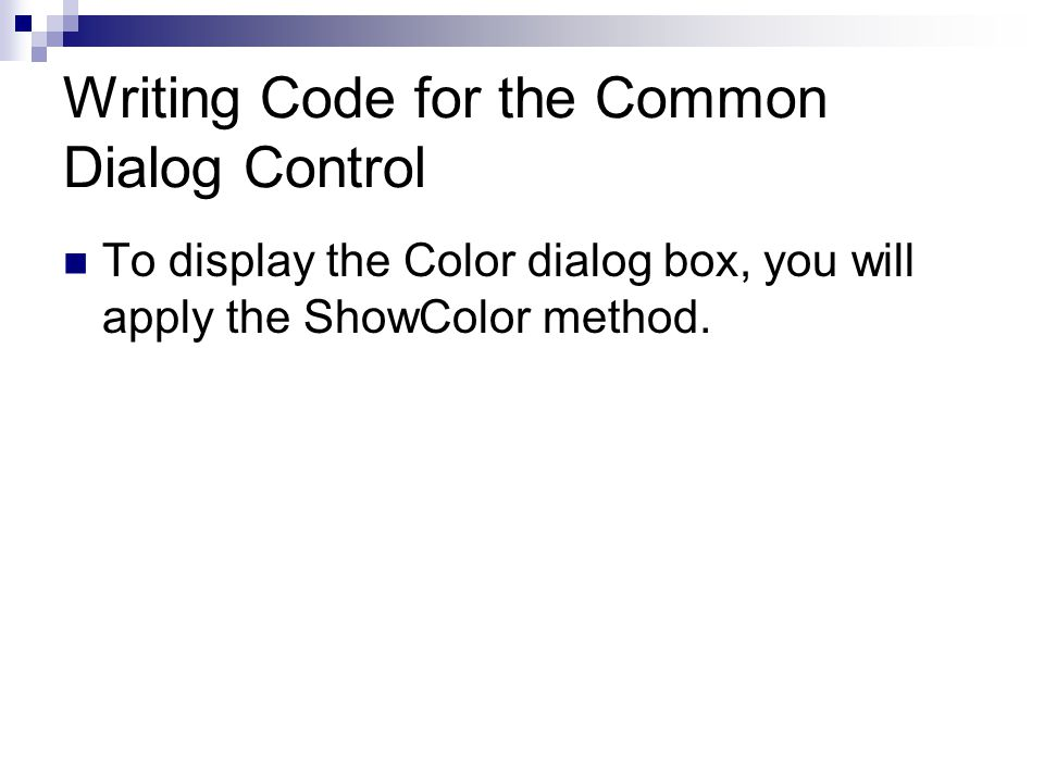 Writing Code for the Common Dialog Control