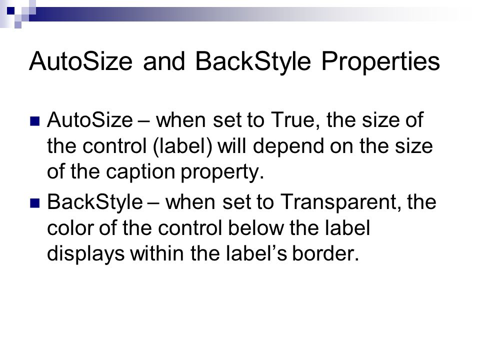 AutoSize and BackStyle Properties
