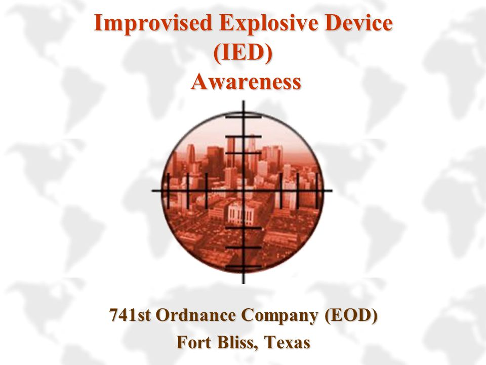 Improvised Explosive Device (IED) Awareness