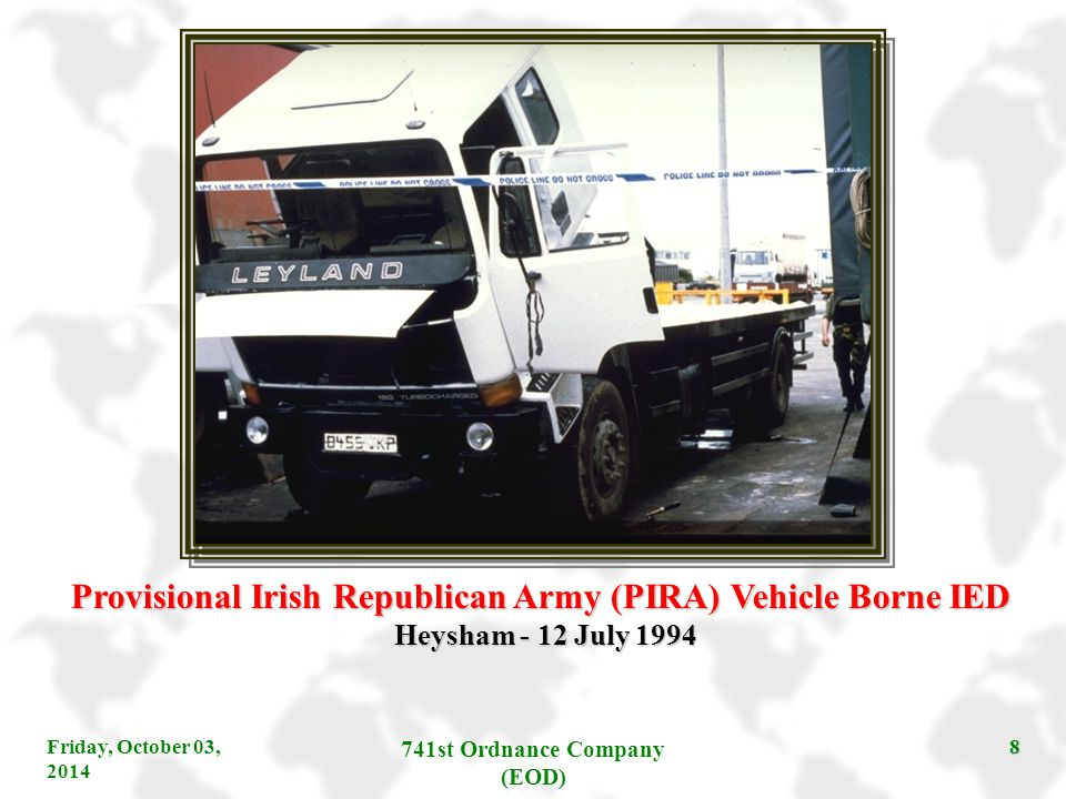 Provisional Irish Republican Army (PIRA) Vehicle Borne IED