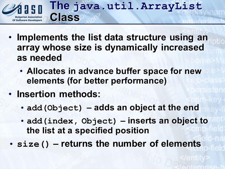 The java.util.ArrayList Class