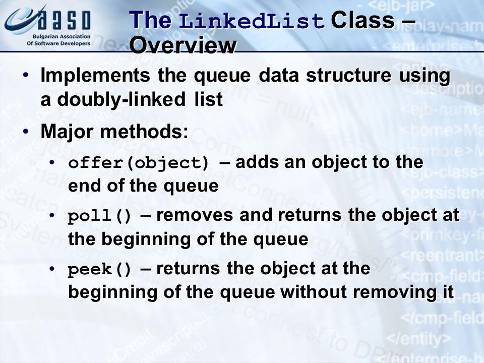 The LinkedList Class – Overview