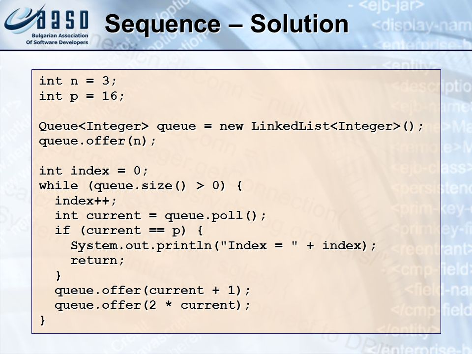 Sequence – Solution int n = 3; int p = 16;