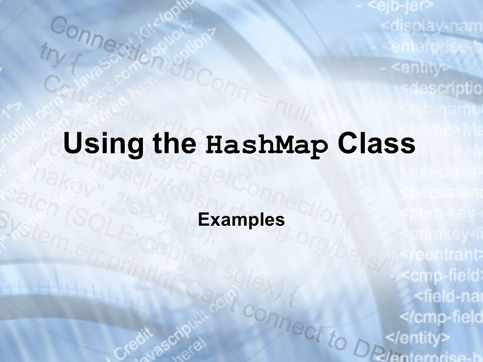 Using the HashMap Class